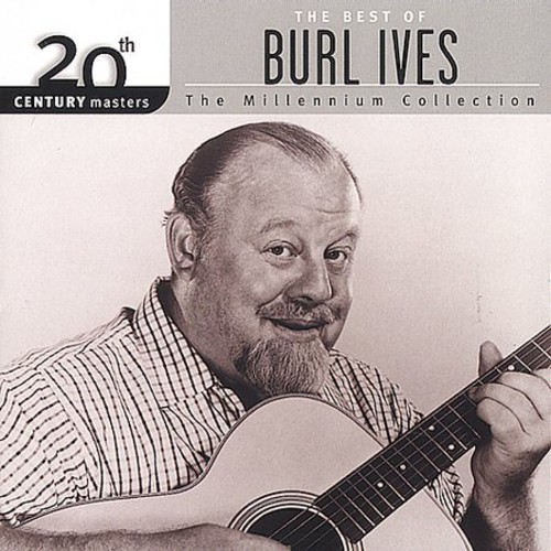 BURL-IVES-BEST-OF-BURL-IVES-MILLENNIUM-C-NEW-CD