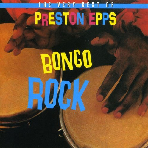 PRESTON-EPPS-BONGO-ROCK-NEW-CD