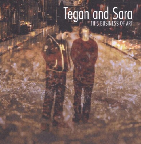 TEGAN-SARA-THIS-BUSINESS-OF-ART-REISSUE-NEW-CD