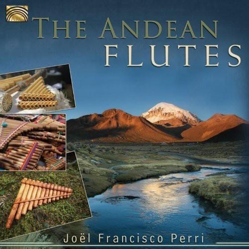 JOEL FRANCISCO PERRI - ANDEAN FLUTES NEW CD