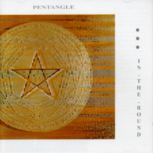 PENTANGLE-IN-ROUND-NEW-CD