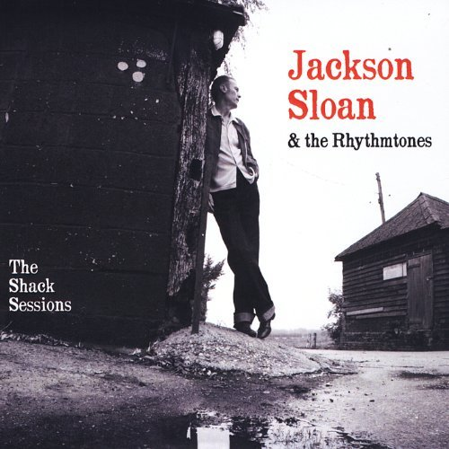 JACKSON-SLOAN-THE-SHACK-SESSIONS-NEW-CD