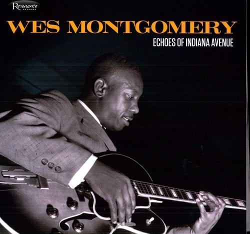 WES-MONTGOMERY-ECHOES-OF-INDIANA-AVENUE-DIGIPAK-NEW-CD