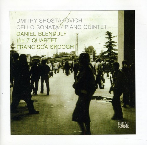 SHOSTAKOVICH-BLENDULF-SKOOGH-CELLO-SONATA-PIANO-QUINTET-NEW-CD