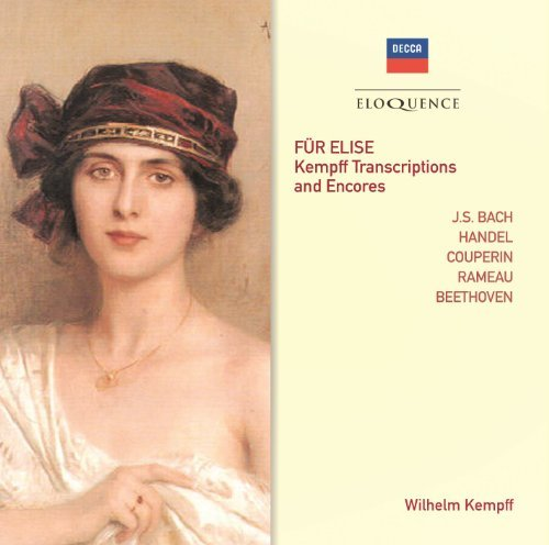 WILHELM KEMPFF - FUR ELISE: KEMPFF TRANSCRIPTIONS & ENCORES NEW CD