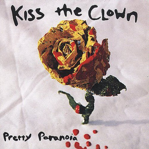 KISS THE CLOWN - PRETTY PARANOIA NEW CD