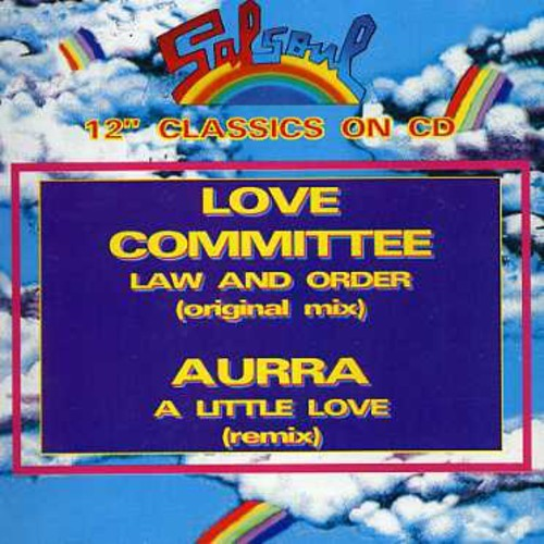 AURRA / LOVE COMMITTEE - LAW & ORDER/A LITTLE LOVE (IMPORT) NEW CD