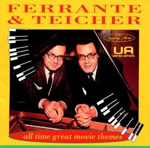 FERRANTE &  TEICHER - ALL - ALL-TIME GREAT MOVIE THEMES NEW CD