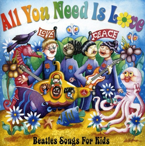 ALL YOU NEED IS LOVE: BEATLES SONGS FOR KIDS / VAR NEW CD