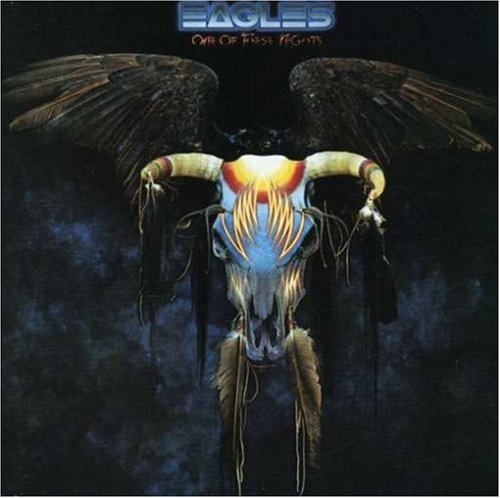 EAGLES - ONE OF THESE NIGHTS NEW CD