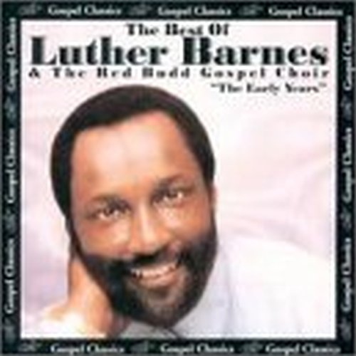 Luther Barnes Sunset Jubilaires Best Of The Early Years
