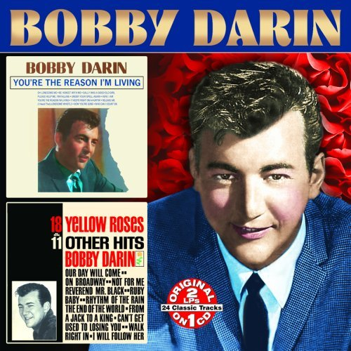 BOBBY DARIN - YOU'RE THE REASON FOR LIVING / 18 YELLOW ROSES NEW CD