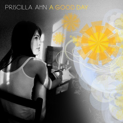 PRISCILLA AHN - GOOD DAY NEW CD