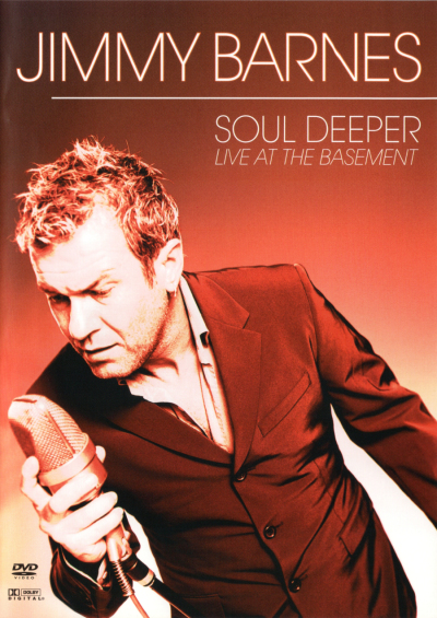 JIMMY BARNES: SOUL DEEPER - LIVE AT BASEME NEW DVD