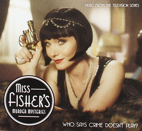 Various - Miss Fisher's Murder Mysteries - Music From The Second Series