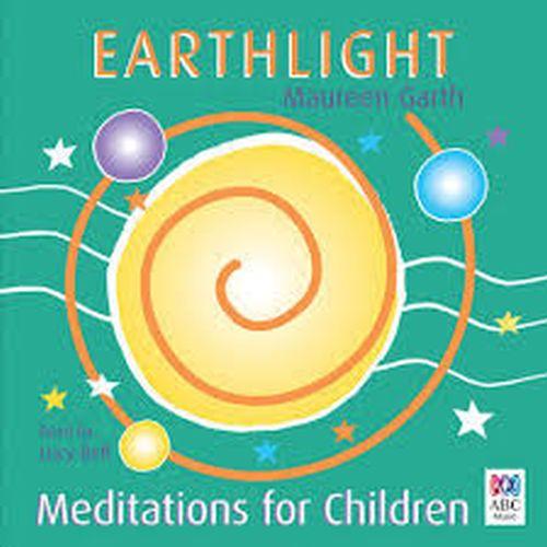 Earthlight New Meditations For Children: More Meditations for Children