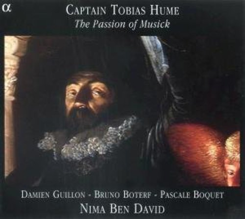 HUME /  GUILLON / BOTEUF / BEN DAVID / MAURETTE - PASSION OF MUSICK NEW CD