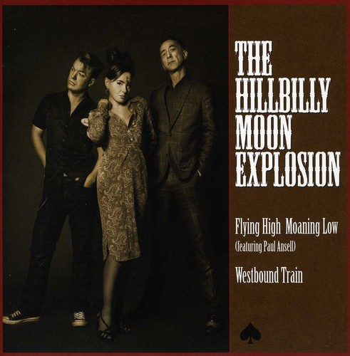 HILLBILLY MOON EXPLOSION - FLYING HIGH MOANING LOW (UK) NEW VINYL