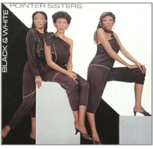 POINTER SISTERS - BLACK &  WHITE - BLACK & WHITE - BONUS TRACKS NEW CD
