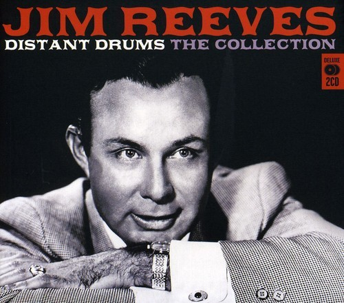 JIM REEVES - DISTANT DRUMS: THE COLLECTION (UK) NEW CD