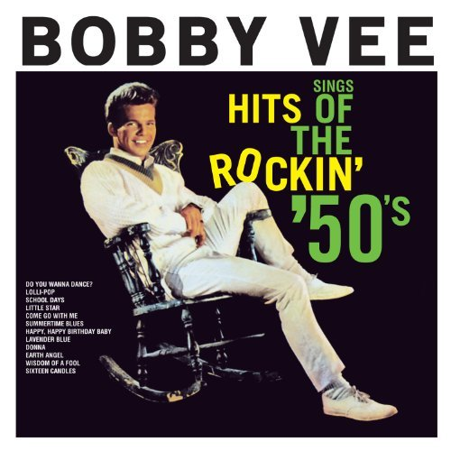 BOBBY VEE - SINGS HITS OF THE ROCKIN' 50S NEW CD