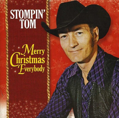 STOMPIN' TOM CONNORS - MERRY CHRISTMAS EVERYBODY FROM STOMPIN' TOM NEW CD