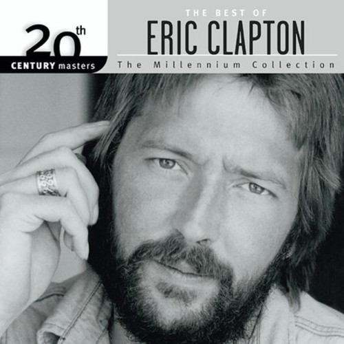 ERIC CLAPTON - 20TH CENTURY MASTERS: MILLENNIUM COLLECTION NEW CD