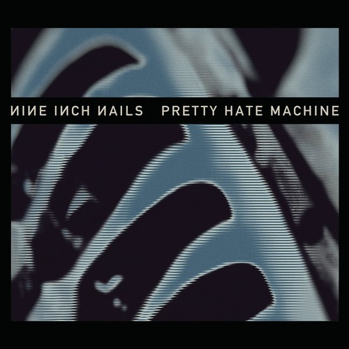 NINE INCH NAILS - PRETTY HATE MACHINE: 2010 REMASTER NEW VINYL