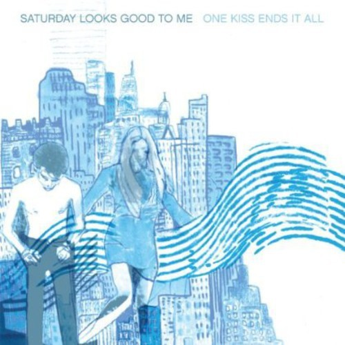 SATURDAY LOOKS GOOD TO ME - ONE KISS ENDS IT ALL NEW CD