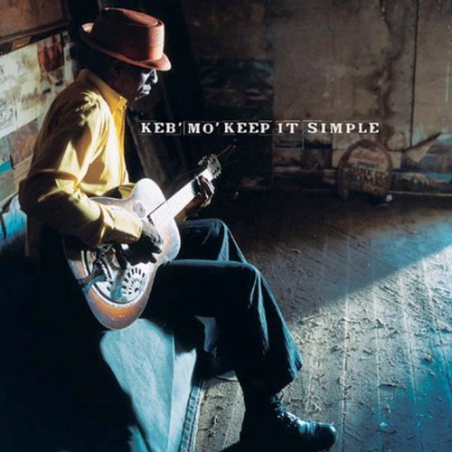 KEB MO' - KEEP IT SIMPLE NEW CD