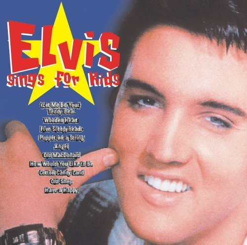 ELVIS PRESLEY - ELVIS SINGS FOR KIDS NEW CD