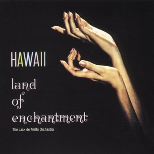 JACK DE MELLO - HAWAII LAND OF ENCHANTMENT NEW CD