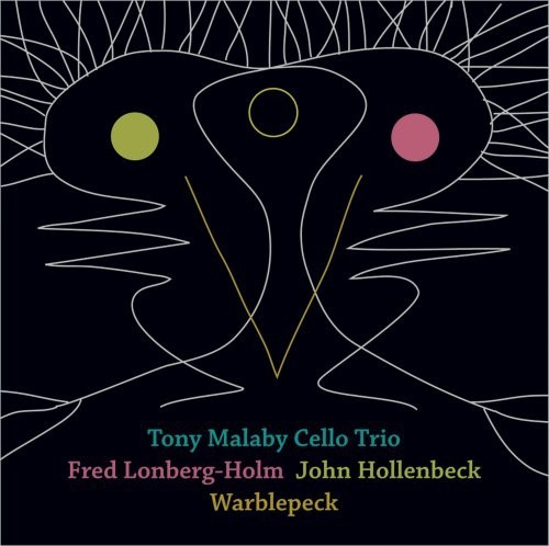 TONY MALABY - WARBLEPECK NEW CD