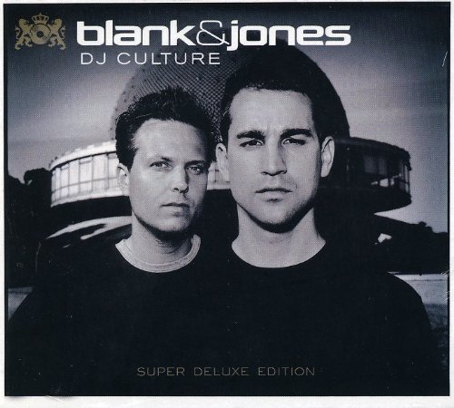 BLANK &  JONES - DJ CULTURE: SUPER DELUXE EDITION (DLX) NEW CD