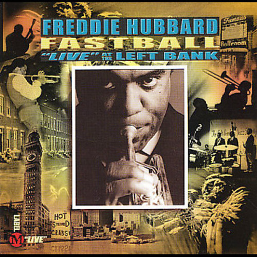 FREDDIE HUBBARD - FASTBALL: LIVE AT THE LEFT BANK NEW CD