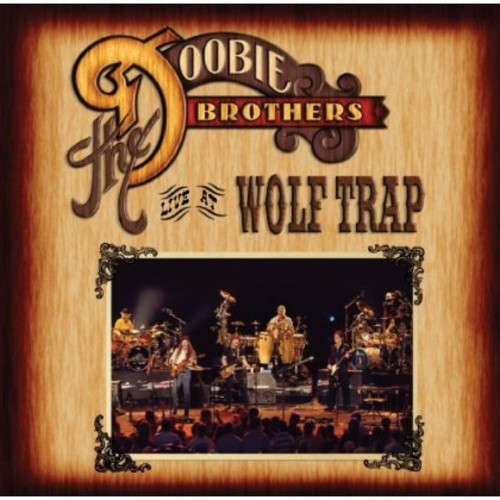 DOOBIE BROTHERS - LIVE AT WOLF TRAP NEW VINYL
