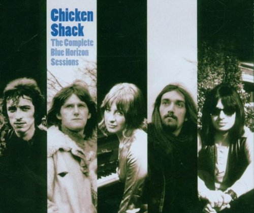 CHICKEN SHACK - COMPLETE BLUE HORIZON SESSIONS (UK) (UK) NEW CD