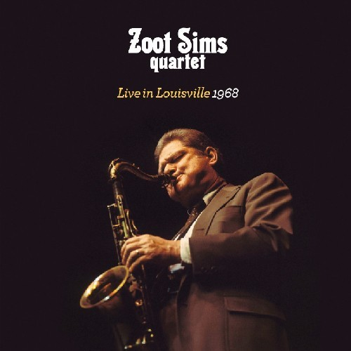 ZOOT SIMS - LIVE IN LOUISVILLE 1968 NEW CD