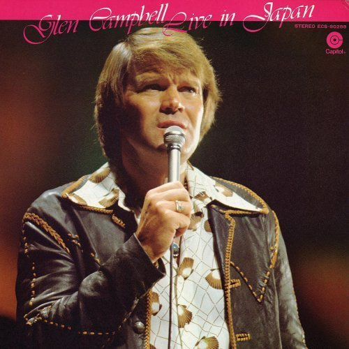 GLEN CAMPBELL - LIVE IN JAPAN NEW CD