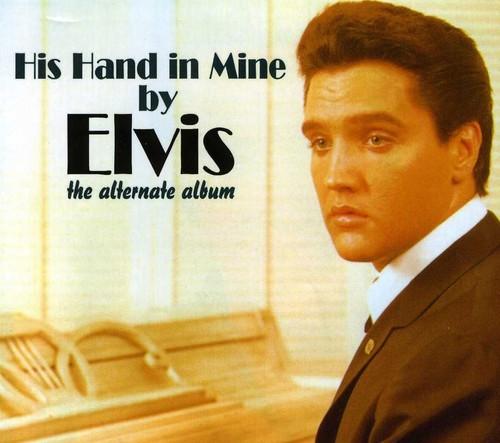 ELVIS PRESLEY - HIS HAND IN MINE (DIGIPAK) NEW CD