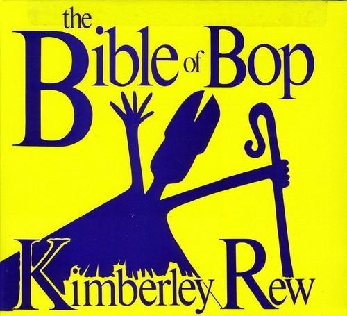 KIMBERLY REW - BIBLE OF BOP (LTD) (DIGIPAK) NEW CD