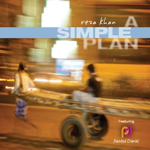 REZA KHAN - A SIMPLE PLAN NEW CD