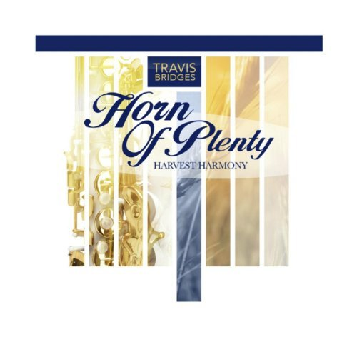 TRAVIS BRIDGES - HORN OF PLENTY NEW CD