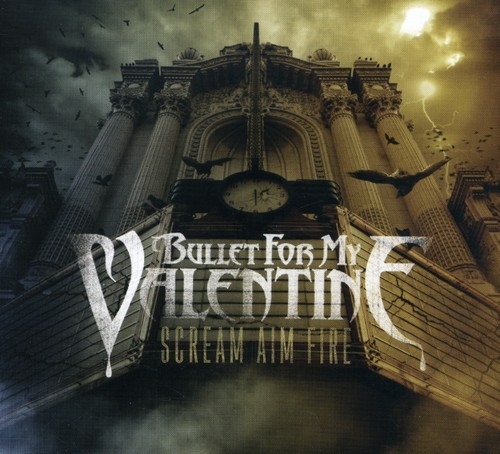 BULLET FOR MY VALENTINE - SCREAM AIM FIRE NEW CD