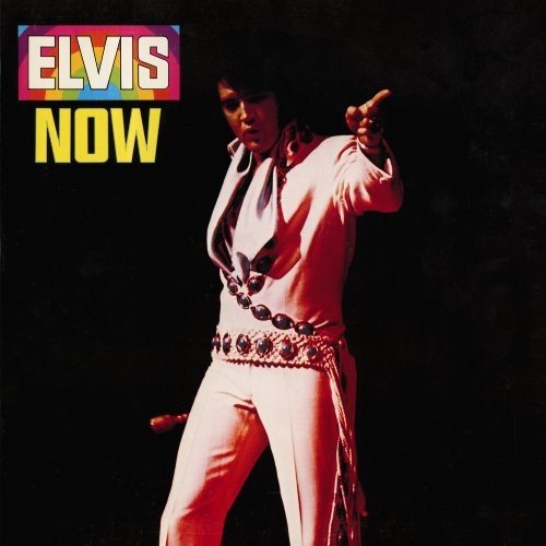 ELVIS PRESLEY - ELVIS NOW NEW CD