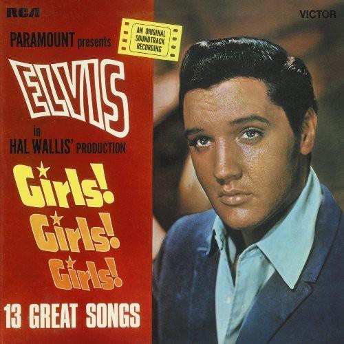 ELVIS PRESLEY - GIRLS GIRLS GIRLS NEW CD
