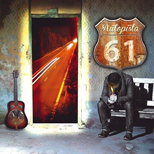 AUTOPISTA 61 - AUTOPISTA 61 / 1ER ALBUM NEW CD